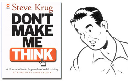 Don't make me think… neanche un secondo!