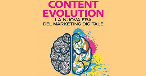 Content Evolution: il futuro del Content Marketing