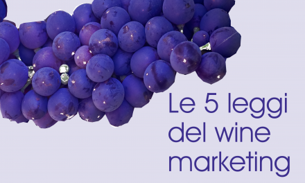 Marketing del vino: le 5 leggi del digitale